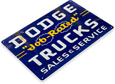 TIN SIGN Dodge Job Rated Trucks Oil Gas Parts Service Auto Shop Garage A328