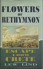 Flowers of Rethymnon: Escape From Crete by Lew Lind