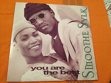 """SMOOTHE SYLK - You Are The Best - 1994 US Import 12"""" RARE RnB 3 mixes  NMINT"""