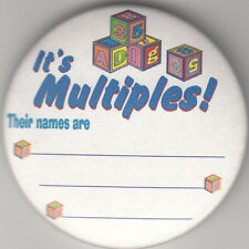 "It's Multiples! Birth Announcement Button Pin, 2"" x 2"", New, Pin Back"