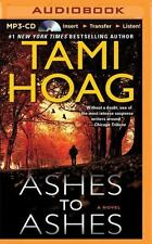 Ashes to Ashes by Tami Hoag (2014, MP3 CD, Unabridged)
