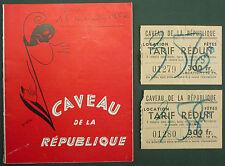 PROGRAMME DU CAVEAU DE LA REPUBLIQUE - 1954 Avec tickets - FAITS D'HIVER CENARG