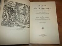 Book Devices of the Early Printers 1457-1560 History & Development 1935 Printing