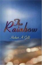 The Rainbow by Herbert A. Gold (2001, Paperback)