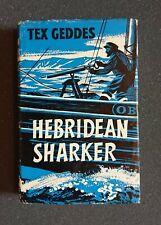 Tex Geddes, Hebridean Sharker 1st Edition