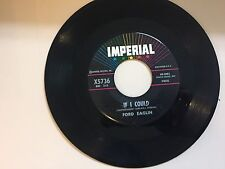 R&B 45 RPM RECORD- FORD EAGLIN - IMPERIAL X5736