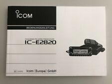 Deutsche Bedienungsanleitung für ICOM IC-E2820 - Original Handbuch