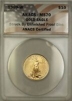 1999-W Emergency Issue $10 American Gold Eagle Coin ANACS MS-70 Unfinished PRDie
