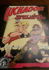 Luchador: Bright Lights and Barbed Wire supplement by Spartacus Publishing