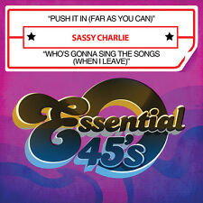 Sassy Charlie - Push It in (Far As You Can) / Who's Gonna Sing [New CD] Manufact