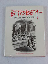 B. TOBEY OF THE NEW YORKER Illustrated Dodd, Mead & Company 1st Edition  c.1983