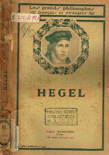 HEGEL. CHOIX DE TEXTES ET ETUDE DU SYSTEME PHILOSOPHIQUE. 1927. .