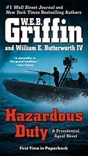 Hazardous Duty (A Presidential Agent Novel) by W.E.B. Griffin, William E. Butter