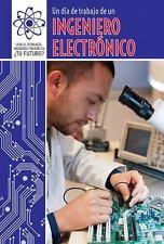 Un Dia de Trabajo de Un Ingeniero Electronico (a Day at Work with an-ExLibrary