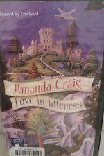 Love in Idleness: Amanda Craig: Unabridged Cassette Narr Tara Ward