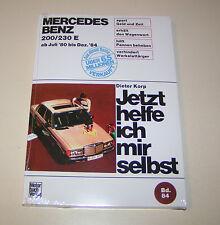 Reparaturanleitung Mercedes 200 / 230 E - W 123 Benziner - ab 1980!