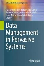 Data Management in Pervasive Systems: By Colace, Francesco De Santo, Massimo ...