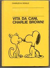 peanuts VITA DA CANI, CHARLIE BROWN cartonati milano libri N.6 1966 1a edizione