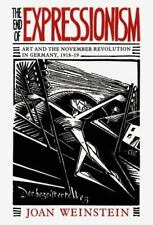 The End of Expressionism: Art and the November Revolution in Germany,-ExLibrary