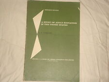 Study of Adult Education in the United States, A. A. Liveright, 1st edition 1968