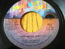 "CLIFF JACKSON & THE NATURALS - NINE BELOW ZERO  7"" VINYL"