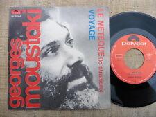 Georges Moustaki – Le Meteque (Lo Straniero) / Voyage - vinile 45 giri