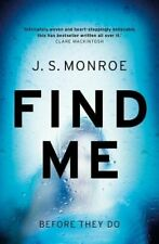 Find Me,J.S. Monroe- 9781784978075