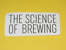 THE SCIENCE OF BREWING Co Real Ale Craft Sticker Decal Brewery
