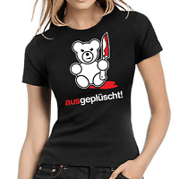 Ausgeplüscht Bad Teddy Fun Sprüche Comedy Spaß Killerteddy Damen Girlie T-Shirt