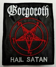 GORGOROTH HAIL SATAN   EMBROIDERED  PATCH