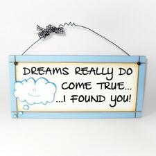 Dreams Really Do Come True - Sentimental Hanging Plaque Novelty Gift Fun Sign