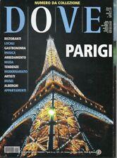 Dove n.8 del Agosto 2003 SPECIALE PARIGI Marais, Canal St. Martin, Musei - NUOVO