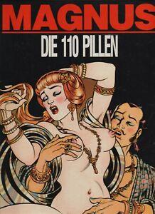 Magnus: Die 110 Pillen. Comic für Erwachsene Erotik HC Edition Kunst der Comics