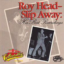 Roy Head - Slip Away: His Best Recordings / Collectables COL-0512