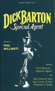 "Acceptable, Dick Barton: ""Dick Barton - Special Agent"", ""Dick Barton and the Cur"