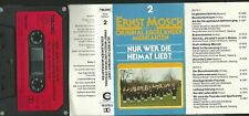 MC Musik-Kassette : Ernst Mosch & Original Egerländer - Nur wer die Heimat liebt