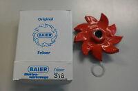 BAIER Fräser BMF 500 TYPE 318 -NEU- ORIGINAL 18mm id.1059