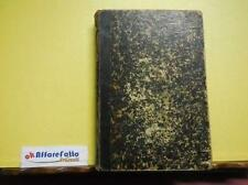 C 4.828 LIBRO IVANHOE OSSIA IL RITORNO DEL CROCIATO DI W SCOTT  VOL 1 DEL 1869