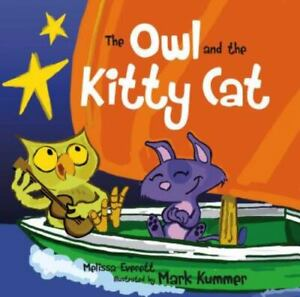 The Owl and the Kitty Cat by Melissa Everett