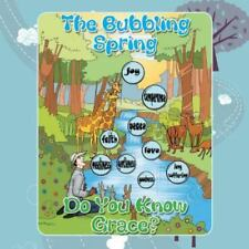 The Bubbling Spring; Do You Know Grace? by Sister Danai Hwata (2014, Paperback)
