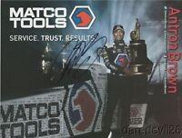 2017 Antron Brown signed Matco Tools Top Fuel NHRA postcard