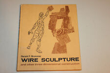 Wire Sculpture and other three dimensional construction by Brommer