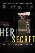 Her Secret : The Amish of Hart County by Shelley Shepard Gray (2017)