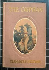 New lis 00004000 ting The Orphan 1908 Clarence Mulford Hardcover First Edition Illustrated Vintage