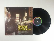 NAT KING COLE The Broadway Moods Of Nat King Cole LP Capitol DW91452 '61 VG+ 02H