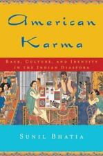 American Karma: Race, Culture, and Identity in the Indian Diaspora: By Sunil ...