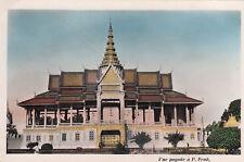 CPA INDOCHINE TONKIN CAMBODGE CAMBODIA pagode à p penh écrite