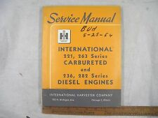 Ih International 221 263 Carbureted & 236 282 Diesel Service Manual Oem