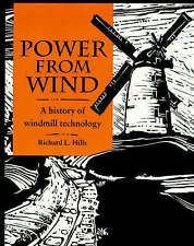 Power from Wind: A History of Windmill Technology-ExLibrary