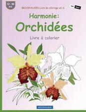 Livre à Colorier: BROCKHAUSEN Livre de Coloriage Vol. 6 - Harmonie: Orchidées...
